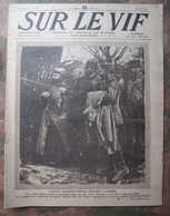 WWI : SUR LE VIF: 1915: ALSACIENS-LORRAINS.DARDANELLES.FRONT.Etc.. - Journaux - Quotidiens
