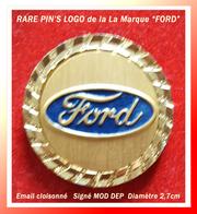 """SUPER PIN'S Automobile """"FORD"""" : Logo Peu Courant, Base Or Cloisonnée, Ecriture Relief, Signé MOD DEP, Diamètre 2,7cm - Ford"""
