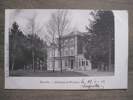 Cpa Marche En Famenne - Chateau Le Plantis - D.V.D. 7665 Séverin Marche - 1903 - Marche-en-Famenne