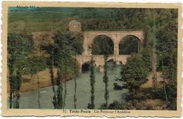 TROIS-PONTS : Les Ponts Sur L'Amblève - Trois-Ponts