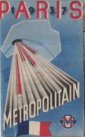 PARIS 1937 - EXPOSITION UNIVERSELLE - CARTE ET PLAN DE L'EXPO + PLAN DE PARIS ET DU METRO - DIVERSES PUB. - Cartes