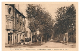 Cpa 79  Parthenay Hotel Du Nord - Parthenay