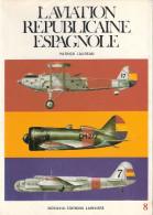 DOCAVIA N° 8 AVIATION REPUBLICAINE ESPAGNOLE GUERRE 1936 1939 ESPAGNE AVION AIDE INTERNATIONALE URSS PILOTE - Aviation