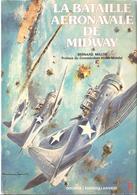 DOCAVIA N° 11 BATAILLE AERONAVALE DE MIDWAY AVIATION GUERRE AERIENNE PACIFIQUE USAAF JAPON - Aviation