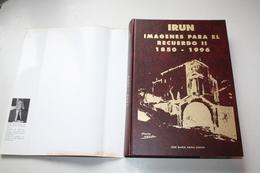 IRÚN IMÁGENES PARA EL RECUERDO II - 1850-1996 - Guipuzkoa - Culture