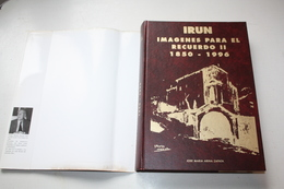 IRÚN IMÁGENES PARA EL RECUERDO II - 1850-1996 - Guipuzkoa - Ontwikkeling