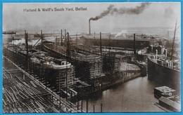 CPA Post Card BELFAST Harland & Wollf's South Yard (Chantier De Construction De Bateaux) - Antrim / Belfast