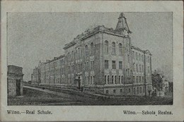 !  Alte Ansichtskarte Wilna, Wilno, Realschule, Szkola, Litauen, 1915, Wittenförden - Lituania