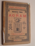 AGRAM Und Umgebung - Woerl's Leipzig ( Plan + Compilatie & Publi ) V. Auflage - 1908 ! - Croatie