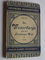 Griebens Reisebücher Band 45 - Die WESERBERGE ( Teutoburger ) Druk. A Seydel ( 168 + Funf Karte ) Auflage Funf - 1901 ! - Rhénanie-du-Nord-Westphalie