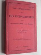 RIJN En NEVENRIVIEREN ( A.S.H. BOOMS / L.J. Veen) 4de Druk - 1907 / 344 Pag. ( Met Kaarten + Publi ) ! - Livres, BD, Revues