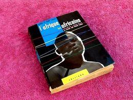 Pierre Et Renée Gosset L' Afrique, Les Africains  (1958) - Livres, BD, Revues