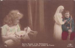 Petite Poupée,à Ton Ambulance,Fais Un Bon Accueil Au Soldat De France - Femmes