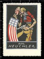 German Poster Stamp, Cinderella, Reklamemarke, World War One Propaganda, Artist Alexander M. CAY, Hypocrite U.S. Flag - WW1