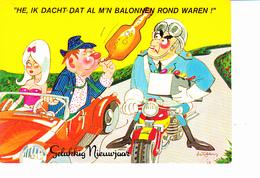 Bonne Année, Gelukkiy Neuvjaar, Homme Ivre, Préservatif, Policier, Moto, Pin-up, Signée Illisible, Ed. Vita Nova Holland - Nouvel An