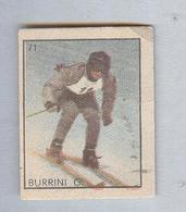 BURRINI...SCI...PATTINAGGIO...SKATING...PATINAGE..HOCKEY....BOB......SKI - Winter Sports