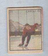 CAROLI....SCI...PATTINAGGIO...SKATING...PATINAGE..HOCKEY....BOB......SKI - Winter Sports