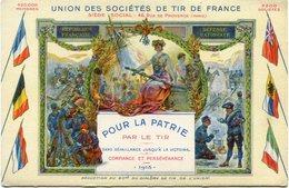 FRANCE CARTE POSTALE NEUVE DE L'UNION DES SOCIETES DE TIR DE FRANCE POUR LA PATRIE PAR LE TIR SANS DEFAILLANCE......1915 - Shooting (Weapons)