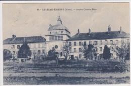 02 CHATEAU THIERRY Ancien Couvent Bleu - Chateau Thierry