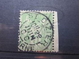 """VEND BEAU TIMBRE DE FRANCE N° 102 + BDF , CACHET """" ST-DIZIER """" !!! - 1898-1900 Sage (Type III)"""