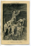 62 LA VIE Du MINEUR 14- Préparatifs Pour Allumer La Mine - J Quentin éditeur 1910 /D13-2018 - France