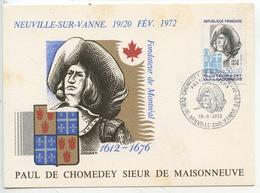 Paul De Chomedey Sieur De Maisonneuve 1612/1676 Fondateur De Montréal (cp Philatélique Vierge) Neuville Sur Vanne 1972 - Politicians & Soldiers