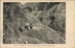 Cp Cilaos Reunion, Chemin De La Chapelle, Passage Dangereux, Gebirgspfad - Autres