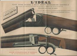 SAINT ETIENNE L IDEAL FUSIL SANS CHIEN A DEUX COUPS PERCUSSION CENTRALE ANNEE 1920 25 FORMAT A4 + - Ohne Zuordnung