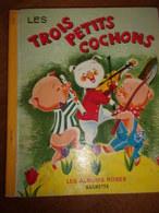 LES TROIS PETITS COCHONS 1966 Albums Roses - Libros, Revistas, Cómics
