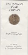 UNE MONNAIE POUR L EUROPE - EURO - FRANC - CREDIT AGRICOLE RENNES 1998 - Monnaies