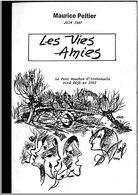 Les Vies Amies / Maurice Peltier (Ath, Irchonwelz, ...) 1987 - Cultural