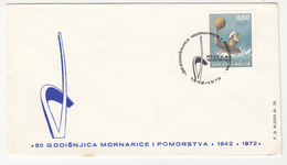 Yugoslavia 1972 Yugoslav Navy 30 Anniv. Special Cover And Postmark B180508 - Barcos