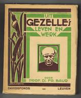 Uit Guido Gezelles Leven En Werk 1930 Davidsfonds - Poesia
