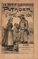 """Opuscule Non Daté """"Le Petit Jardinier Potager"""" De H Verrat - Jardinage"""