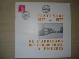 ESPAGNE PROGRAMA EXPOSICION CENTENARI FERROCARIL  FIGUERES 1977 24 PAGES + FEUILLET N° + REGLEMENT CONCOURS - Exposiciones Filatélicas