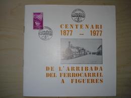 ESPAGNE PROGRAMA EXPOSICION CENTENARI FERROCARIL  FIGUERES 1977 24 PAGES + 1 FEUILLET NUMEROTE - Exposiciones Filatélicas