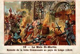 CHROMO LA MALE SAINT-MARTIN EPISODE DE LA LUTTE COMMUNALE AU PAYS DE LIEGE 1312 - Chromos