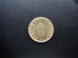 HONGRIE : 1 FORINT  2001 BP   KM 692   SUP - Hongrie