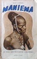 Maniema, Le Pays Des Mangeurs D'hommes. René J. Cornet. 1952. Congo Belge. - Autographed
