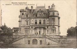 D64  BIARRITZ Le Château Boulart - Biarritz