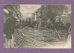 44 NANTES / Manifestation Du 14 Juin 1903 / La Barricade Rue Royale à La Hauteur De La Rue Ogée / Animation. - Nantes