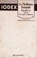 IODEX / LA MEILLEURE FORMULE IODEE - Chemist's