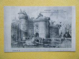 FOUGÈRES. Le Château. La Porte Notre Dame Au XIXe Siècle. - Fougeres