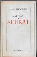 La Vie De SEURAT - Art