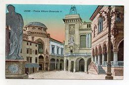Udine - Piazza Vittorio Emanuele II° - Viaggiata Nel 1927 - (FDC9623) - Udine