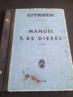 Manuel - Mode D'emploi Citroen T 45 Diesel 1948 - Vieux Papiers