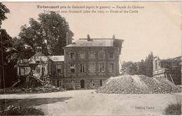 Cpa 60 TIRLANCOURT Hameau Près De GUISCARD  Façade Du Château (après La Guerre 1914-18) Peu Courante - Guiscard