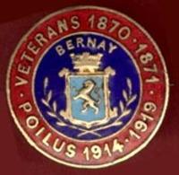 ** BROCHE  BERNAY  -  VETERANS  1870 - 1871  -  POILUS  1914 - 1919 ** - 1914-18