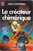 J'ai Lu 2420 - WINTREBERT, Joëlle - Le Créateur Chimérique (BE) - J'ai Lu