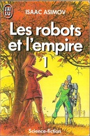 J'ai Lu 1996 - ASIMOV, Isaac - Les Robots Et L'empire (BE) - J'ai Lu
